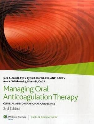 Managing Oral Anticoagulation Therapy