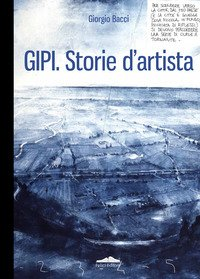 Gipi. Storie d'artista. Ediz. italiana e inglese