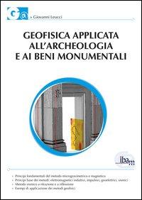Geofisica applicata all'archeologia e ai beni monumentali