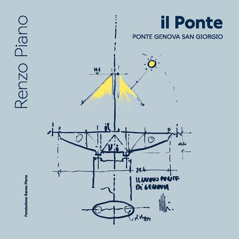 Il ponte. Ponte Genova San Giorgio. Ediz. italiana e inglese