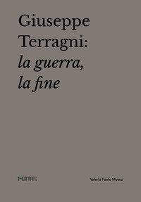 Giuseppe Terragni: la guerra, la fine