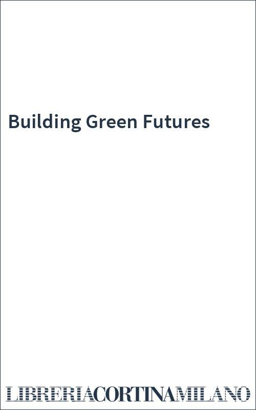 Building Green Futures