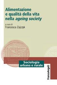 Alimentazione e qualità della vita nella ageing society