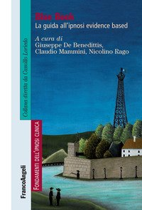 Blue Book. La guida all'ipnosi evidence based