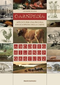 Carnipedìa. Appunti per una piccola enciclopedia della carne