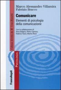 Comunicare. Elementi di psicologia della comunicazione