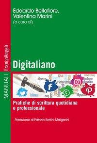 Digitaliano. Pratiche di scrittura quotidiana e professionale