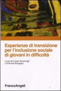 Esperienze di transizione per l'inclusione sociale di giovani in difficoltà