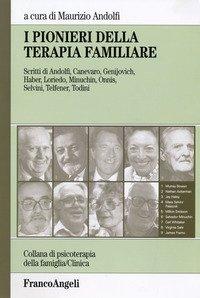 I pionieri della terapia familiare