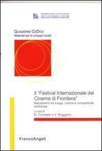 Il «Festival Internazionale del cinema di frontiera». Marzamemi tra svago, cultura e competitività