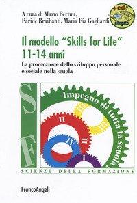 Il modello «Skills for life» 11-14 anni. La promozione dello sviluppo personale e sociale nella scuola