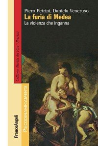 La furia di Medea. La violenza che inganna