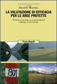 La valutazione di efficacia per le aree protette. Proposta di un modello di analisi (Mevap) e manuale di applicazione