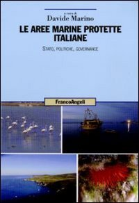 Le aree marine protette italiane. Stato, politiche, governance