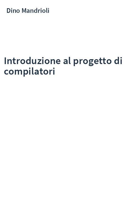 Introduzione al progetto di compilatori