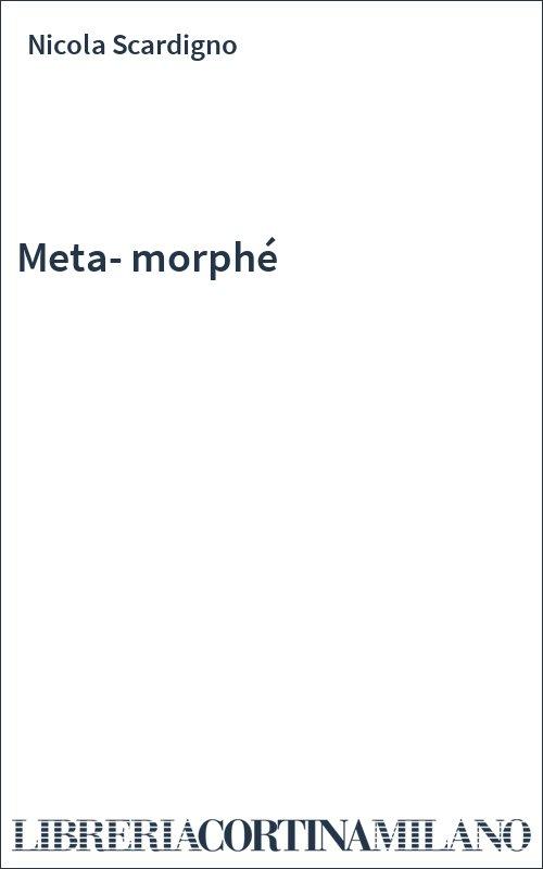 Meta-morphé