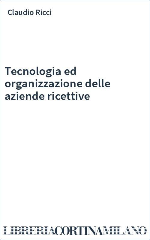 Tecnologia ed organizzazione delle aziende ricettive