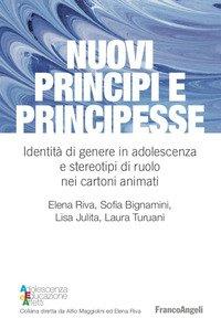 Nuovi principi e principesse. Identità di genere in adolescenza e stereotipi di ruolo nei cartoni animati
