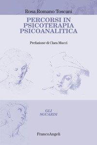 Percorsi in psicoterapia psicoanalitica