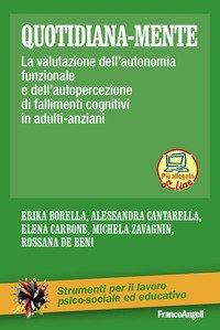 Quotidiana-mente. La valutazione dell'autonomia funzionale e dell'autopercezione di fallimenti cognitivi in adulti-anziani