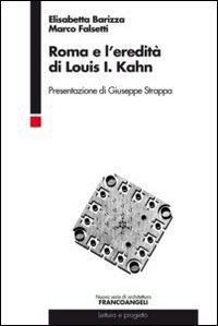 Roma e l'eredità di Louis I. Kahn