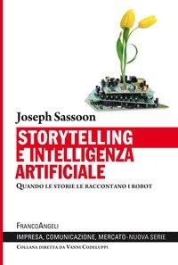 Storytelling e intelligenza artificiale. Quando le storie le raccontano i robot
