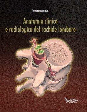 Anatomia clinica e radiologica del rachide lombare