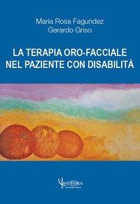 La terapia oro-facciale nel paziente con disabilità