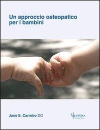 Un approccio osteopatico per i bambini