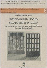 Iconologia della facciata nell'architettura italiana. Dal trattato di Vitruvio alla manualistica razionale