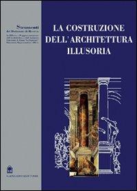 La costruzione dell'architettura illusoria