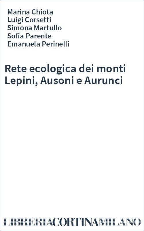 Rete ecologica dei monti Lepini, Ausoni e Aurunci