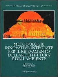 Metodologie innovative integrate per il rilevamento dell'architettura e dell'ambiente