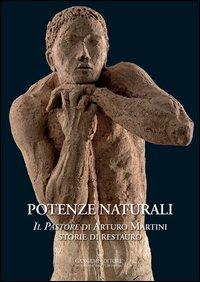 Potenze naturali. «Il Pastore» di Arturo Martini. Storie di restauro