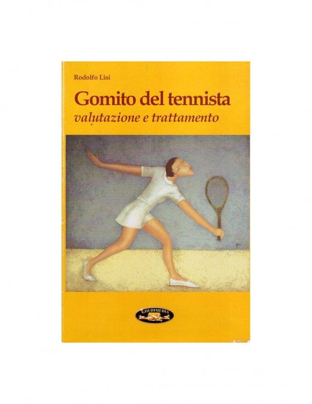 Gomito del tennista. Valutazione e trattamento
