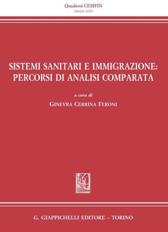 Sistemi sanitari e immigrazione: percorsi di analisi comparata
