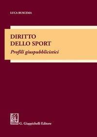 Diritto dello sport. Profili giuspubblicistici