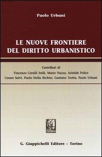 Le nuove frontiere del diritto urbanistico