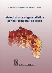 Metodi di analisi geostatistica per dati temporali ed areali