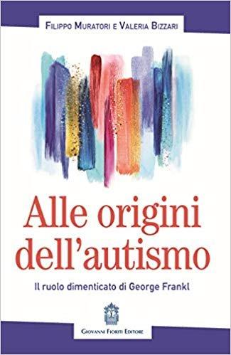 Alle origini dell'autismo. Il ruolo dimenticato di George Frankl