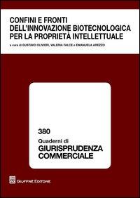 Confini e fronti dell'innovazione biotecnologica per la proprietà intellettuale