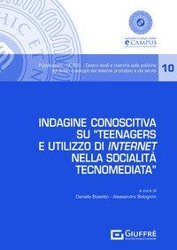 Indagine conoscitiva su «Teenagers e utilizzo di internet nella socialità tecnomediata»