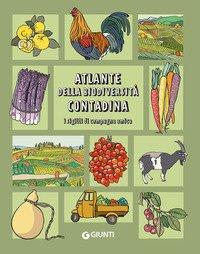 Atlante della biodiversità contadina. I sigilli di Campagna Amica