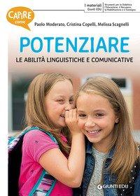 Capire come potenziare le abilità linguistiche e comunicative