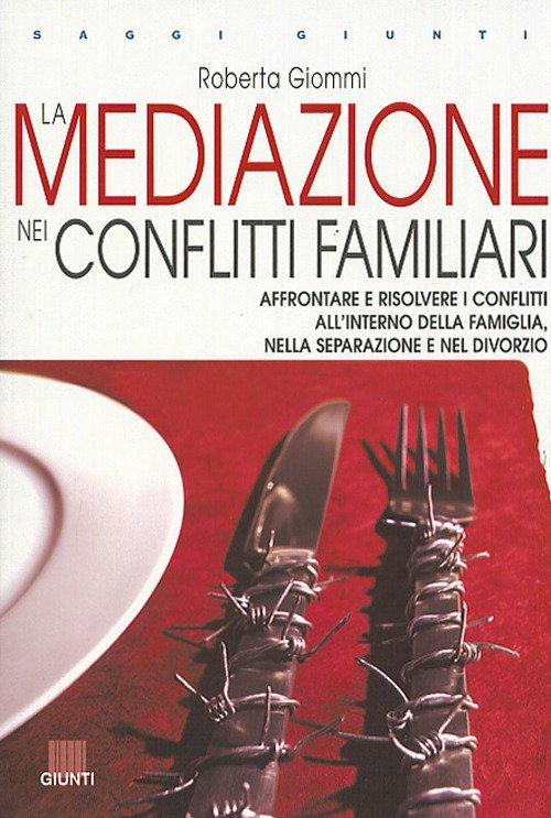 La mediazione nei conflitti familiari