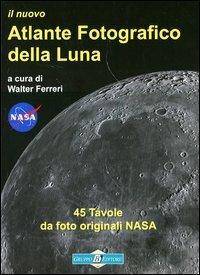 Il nuovo atlante fotografico della luna
