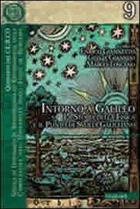 Intorno a Galileo. La storia della fisica e il punto di svolta galileiano