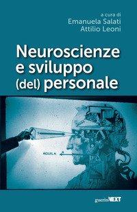 Neuroscienze e sviluppo (del) personale