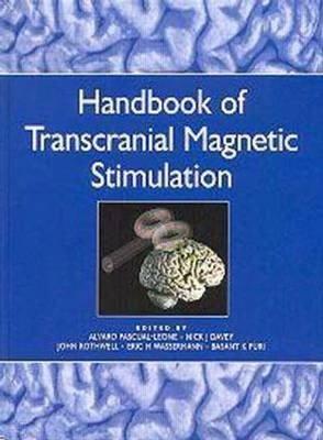 Handbook of Transcranial Magnetic Stimulation
