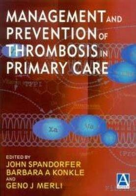 Management and Prevention of Thrombosis